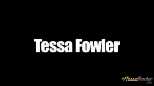 Tessa Fowler is about to have sex with her ex, in her huge bedroom